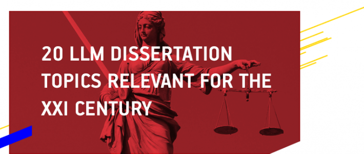 20 LLM Dissertation Topics Relevant for the XXI Century