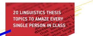 Linguistics Thesis Topics