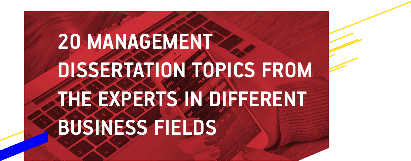 dissertation topics in business management