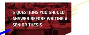 Tips on Writing a Senior Thesis